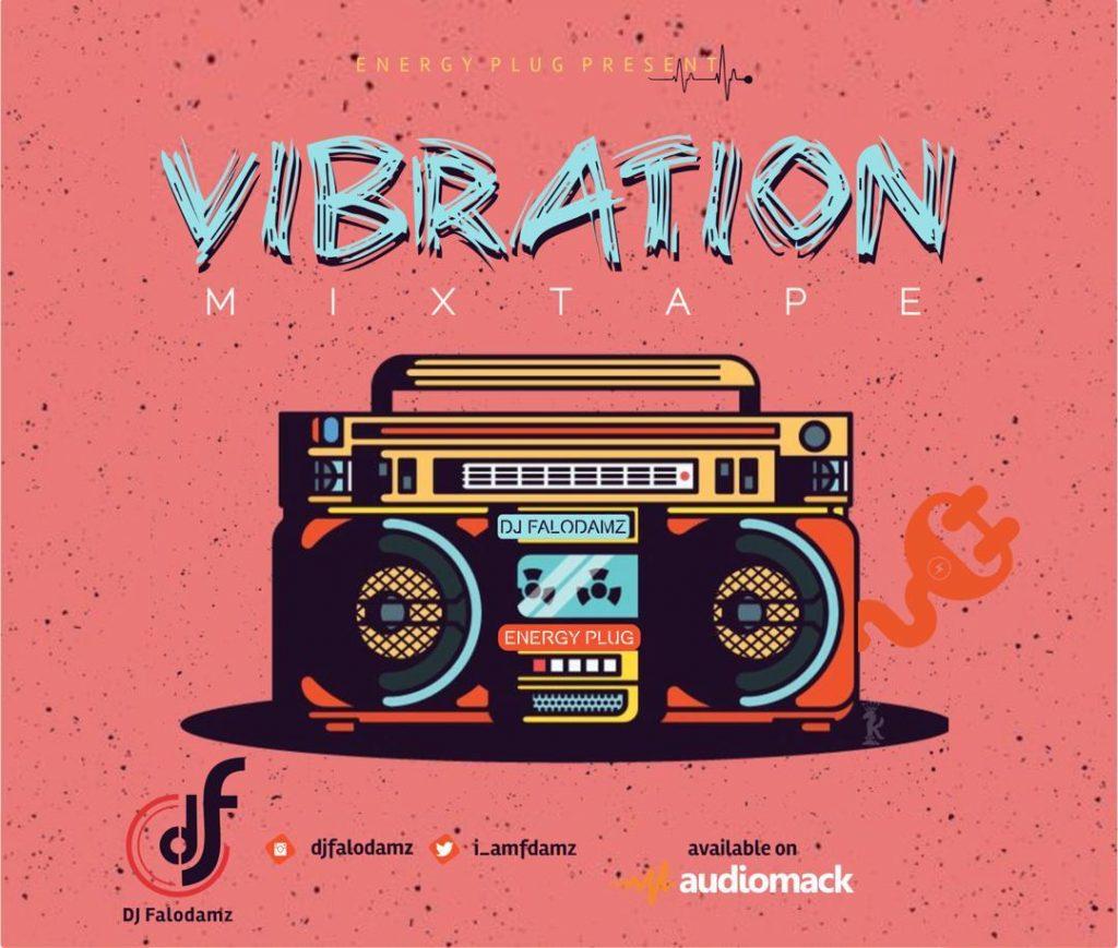DJ Falodamz Vibration Mix