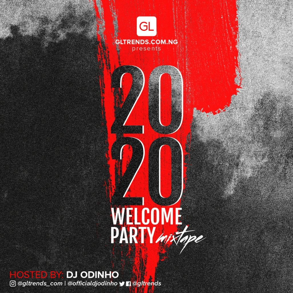 2020 welcome Party Mixtape