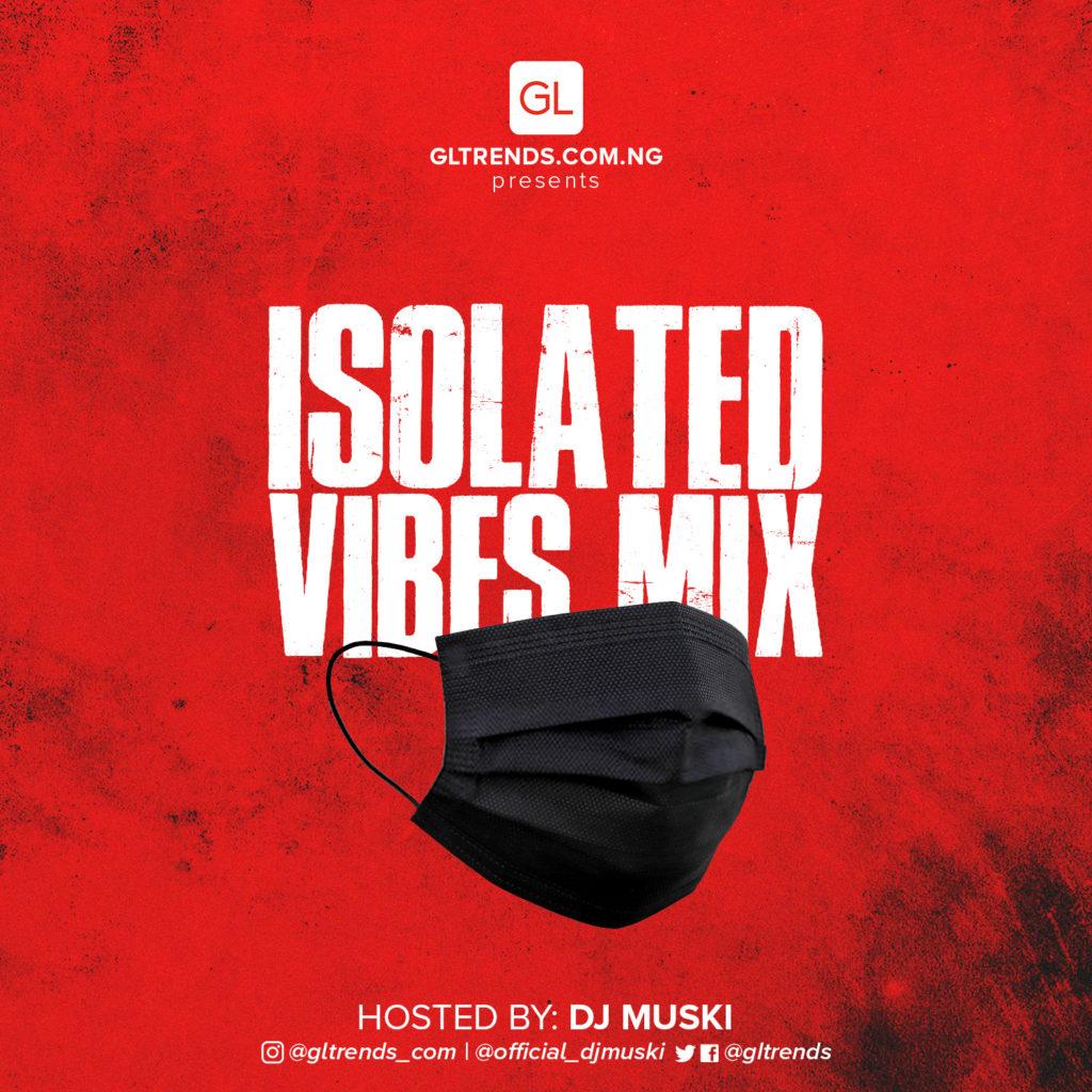 DJ Muski Issolated Vibes Mix